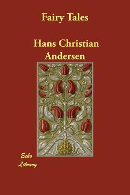 Fairy Tales (Paperback or Softback): Andersen, Hans Christian