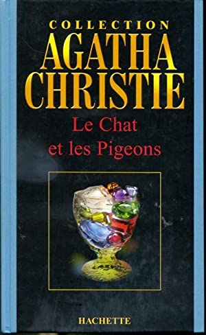 Le chat et les pigeons - Collection: Agatha Christie