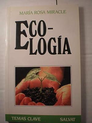 Ecología: María Rosa Miracle