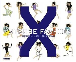 Xtreme Fashion.: Sean, Topham und