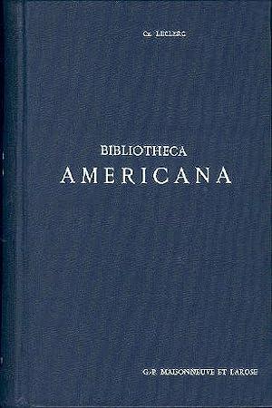 Bibliotheca Americana. Histoire, géographie, voyages, archéologie et: LECLERC (Ch.)