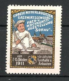 Reklamemarke Sorau, Gastwirts-und Kochkunst-Ausstellung 1911, Koch und