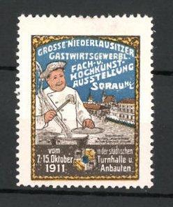 Reklamemarke Sorau, Gastwirtsgewerbliche und Kochkunst-Ausstellung 1911, Koch