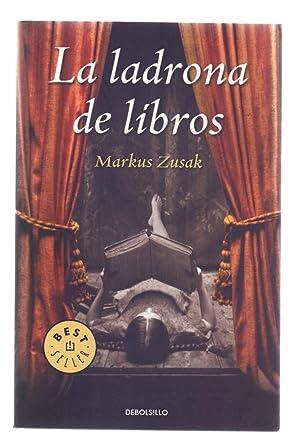 LA LADRONA DE LIBROS: Markus Zusak