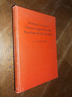 Oriental Lowestoft Chinese Export Porcelain - Porcelaine: Hyde, J. A.