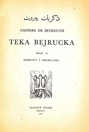 Teka Bejrucka, Zeszyt A. + Zeszyt B