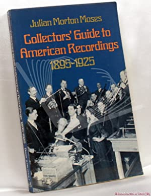 Collector's Guide to American Recordings, 1895-1925