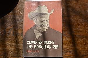 "Cowboys Under the Mogollon Rim: Glenn R. ""Slim"""