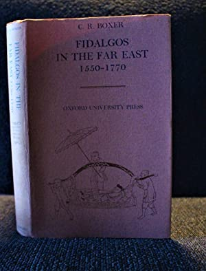 Fidalgos in the Far East 1550-1770 by: Boxer, C.R.