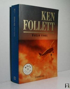 VUELO FINAL: FOLLET Ken