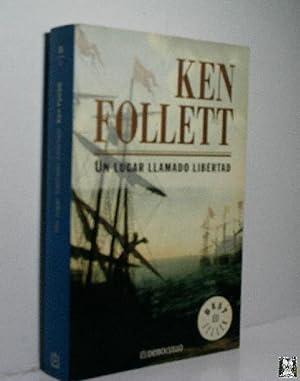 UN LUGAR LLAMADO LIBERTAD: FOLLET Ken