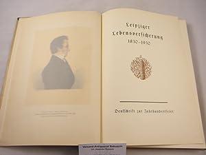 Leipziger Lebensversicherung 1830 - 1930. Denkschrift zur Jahrhundertfeier.: LEIPZIG.- WALTHER: