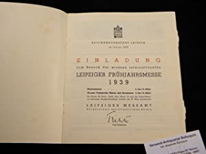 Einladung zum Besuch der grossen internationalen Leipziger Frühjahrsmesse 1939.: LEIPZIG.- ...