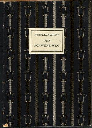 Der schwere Weg.: Hermann Hesse: