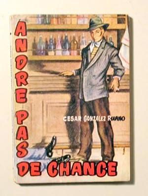 Bild des Verkäufers für ANDRE PAS DE CHANCE - Enciclopedia Pulga zum Verkauf von Llibres del Mirall