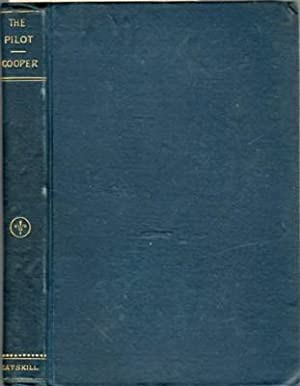 The Pilot. A Tale of the Sea: Cooper, J. Fenimore