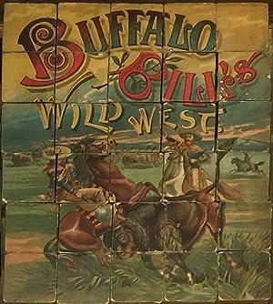 Buffalo Bill's Wild West. A sixty piece: William Frederick Cody]