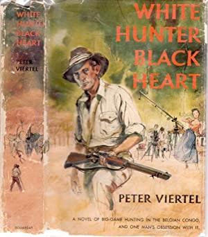 WHITE HUNTER, BLACK HEART.: VIERTEL, Peter.