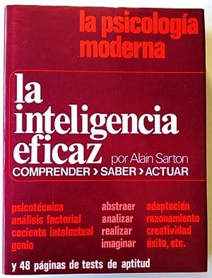 La inteligencia eficaz: Sarton, Alain