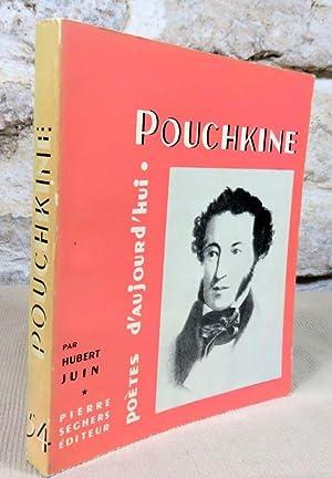 Pouchkine.: JUIN Hubert, (Pouchkine)