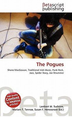The Pogues. Shane MacGowan, traditional irish music,: Lambert M Surhone;