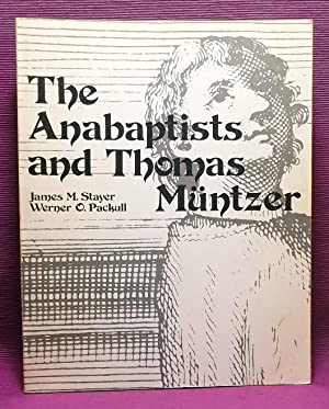 The Anabaptists and Thomas Müntzer