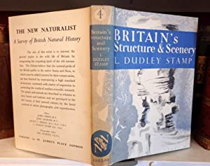 Britain's Structure And Scenery. (Clifford and Rosemary Ellis wrapper): L. Dudley Stamp.
