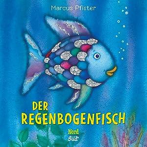 Der Regenbogenfisch: Marcus Pfister
