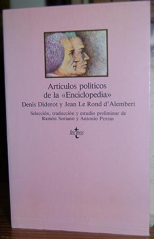 LA ENCICLOPEDIA. (Selección de artículos políticos): DIDEROT, Denis