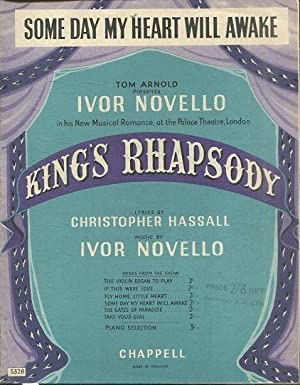 SOME DAY MY HEART WILL AWAKE. IVOR NOVELLO IN HIS NEW MUSICAL ROMANCE, AT THE PALACE THEATRE, LON...