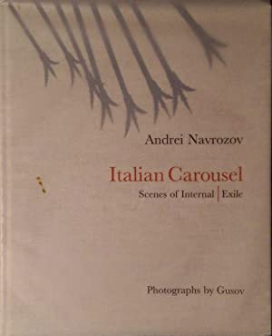 Italian Carousel - Scenes of Internal / Exile - Photographs by Gusov