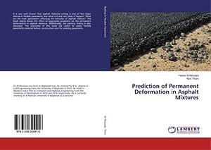 Prediction of Permanent Deformation in Asphalt Mixtures: Hasan Al-Mosawe