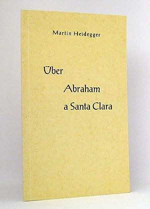 Über Abraham a Santa Clara : Gesprochen beim Meßkircher Schultreffen am 2. Mai 1964. Herausgegeben ...