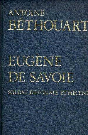 Eugène De Savoie: Antoine Béthouart