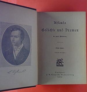 Uhlands Gedichte und Dramen in zwei Bänden. Erster und zweiter Band ( in einem Buch ).: Uhland