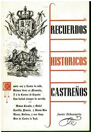 RECUERDOS HISTÓRICOS CASTREÑOS.: Echavarría, Javier.
