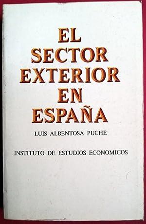 El sector exterior en España: Luis Albentosa Puche