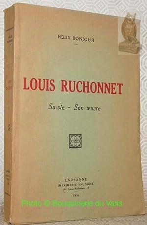 Louis Ruchonnet. Sa vie - Son oeuvre.: BONJOUR, Félix.