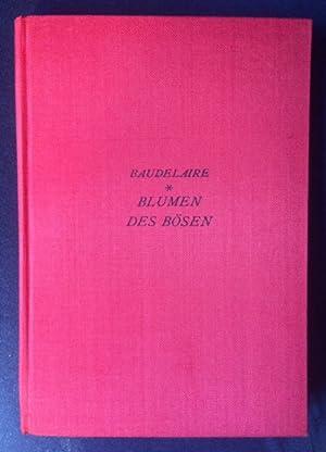 Blumen des Bösen. In deutscher Nachdichtung von Max und Margarete Bruns.: Baudelaire, Charles.