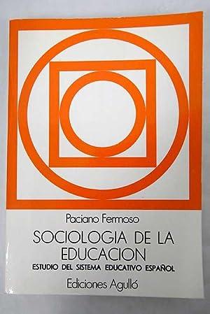 Sociología de la educación: estudios del sistema: Fermoso, Paciano