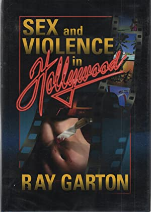 Sex and Violence in Hollywood SIGNED: Ray Garton