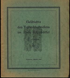 Geschichte des Volksschulwesens im Amte Ritzebüttel.: Oellerich, C.: