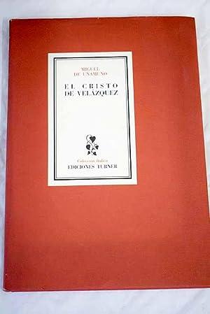 El Cristo de Velazquez: Unamuno, Miguel de