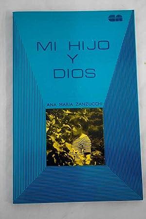 Mi hijo y Dios: educación religiosa en: Zanzucchi, Ana María