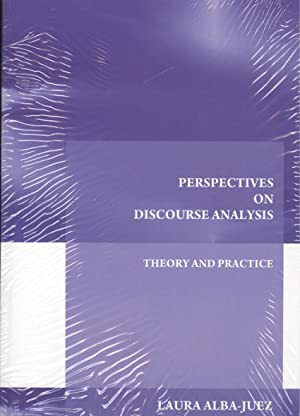 PERSPECTIVES ON DISCOURSE ANALYSIS Theory and practice
