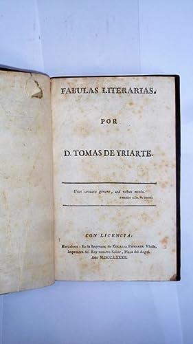 Fabulas literarias.: YRIARTE. Tomas de.