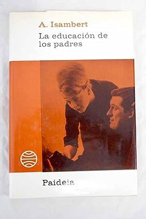 La educación de los padres: Isambert, André