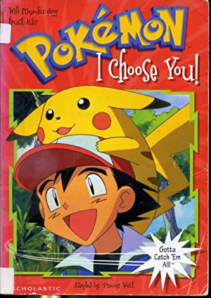 Pokémon #1 : I Choose You !: adapted by Tracey