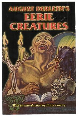 Eerie Creatures: August Derleth