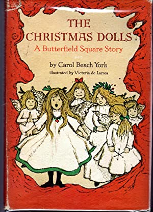 The Christmas Dolls: A Butterfield Square Story: York, Carol Beach